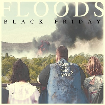floods black friday